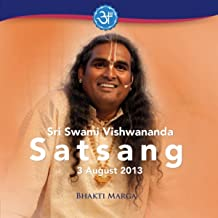 Sri Swami Vishwananda: Satsang (03 August 2013)