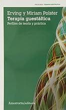 Terapia Gestáltica. Perfiles De Teoría Y Práctica - 3ª Edición (Psicología y psicoanálisis)