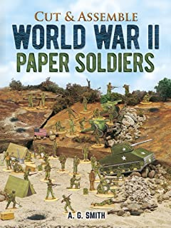 Cut & Assemble World War II Paper Soldiers (Models & Toys)