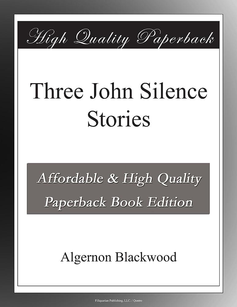 忘れっぽい助言販売計画Three John Silence Stories
