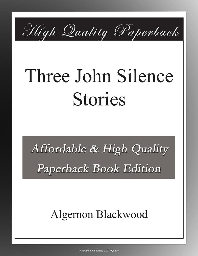 で出来ている寄付する闘争Three John Silence Stories