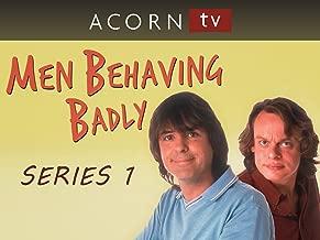 Men Behaving Badly - Series 1