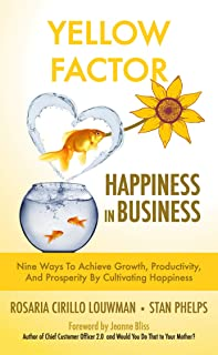 Yellow Factor: Happiness in Business (English Edition)