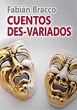 Cuentos Des-Variados (Spanish Edition)