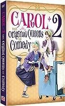 CAROL BURNETT: CAROL + 2 ORIGINAL QUEENS OF COMEDY