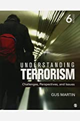 Understanding Terrorism: Challenges, Perspectives, and Issues 6ed Paperback