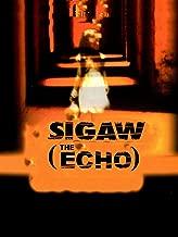 Sigaw (The Echo)