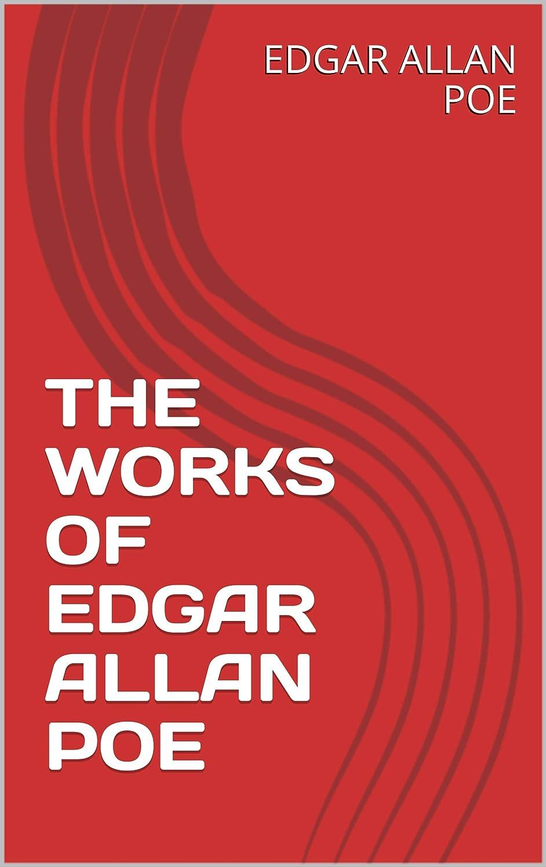 進む彼らのものバリケードTHE WORKS OF EDGAR ALLAN POE (English Edition)