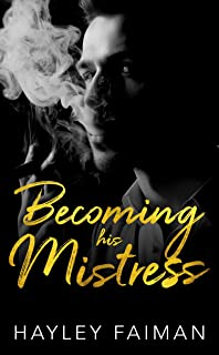Becoming his Mistress (Zanetti Famiglia Book 2)