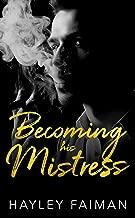 Becoming his Mistress (Zanetti Famiglia Book 2)