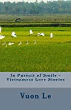 In Pursuit of Smile - Vietnamese Love Stories