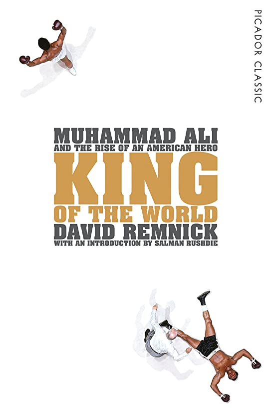食事を調理する真夜中ベギンKing of the World: Muhammad Ali and the Rise of an American Hero (Picador Classic Book 34) (English Edition)