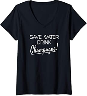 Womens Save Water Drink Champagne Funny Drinking Tshirt V-Neck T-Shirt