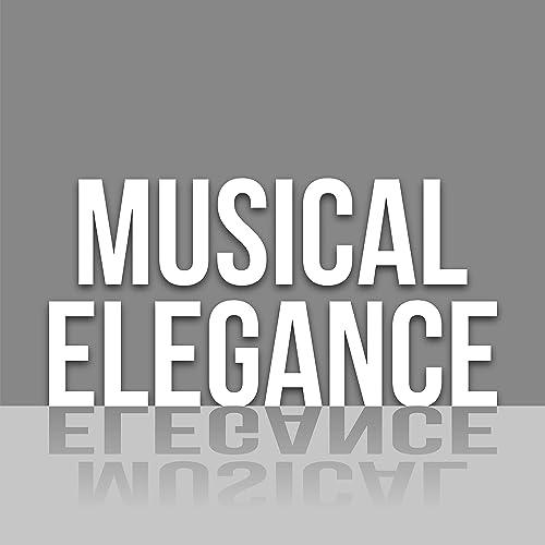 Musical Elegance