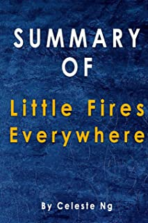 Summary Of Little Fires Everywhere: By Celeste Ng