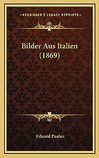 Bilder Aus Italien (1869)