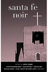 Santa Fe Noir (Akashic Noir) Kindle Edition
