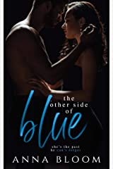 The Other Side of Blue: A Best Friend's Sister Romance (The Other Side of Us Book 1) Kindle Edition