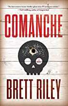 Comanche: A Novel