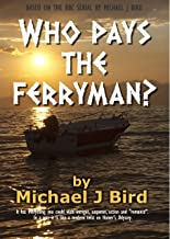 Best who pays the ferryman Reviews