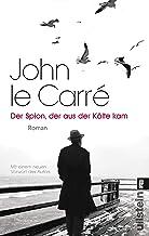 Der Spion, der aus der Kälte kam: Roman (Ein George-Smiley-Roman 3) (German Edition)