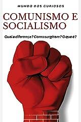 Comunismo e Socialismo: Entenda de uma Vez por Todas eBook Kindle