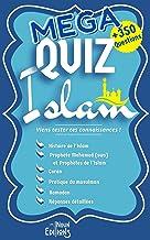 MEGA QUIZ ISLAM + de 350 QUESTIONS Histoire de l'Islam - Prophète Mohamed (sws) - Prophètes de l'Islam - Coran - Pratique ...