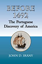Before 1492: The Portuguese Discovery of America