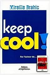 Keep cool ! Broché