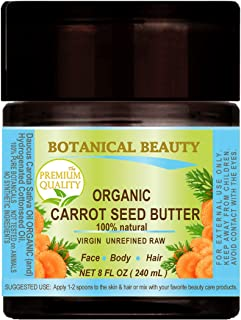 Botanical Beauty ORGANIC CARROT SEED OIL BUTTER RAW. 100% Natural/VIRGIN/UNREFINED. 8 Fl oz - 240 ml. For Skin, Hair, Lip and Nail Care.