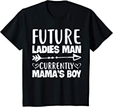 Kids Future Ladies Man Current Mamas Boy Toddler Shirt Valentines