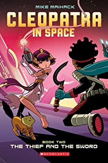 The Thief and the Sword (Cleopatra in Space #2), Volume 2