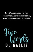 Five Words (Castaway Grove Collection Book 3)
