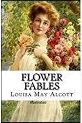 Flower Fables illustreted (English Edition) eBook Kindle
