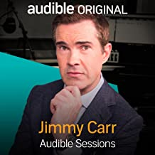 Jimmy Carr: Audible Sessions: FREE Exclusive Interview
