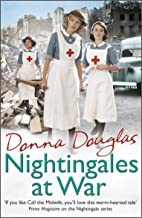 Nightingales at War: (Nightingales 6)