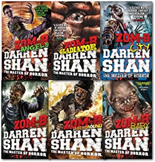 zom b Collection 6 Books Set, (Zom-B, ZOM-B Baby, Angels, City, Underground, zom b gladiator)