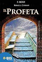 Il profeta: Piccolo capolavoro della letteratura mondiale (Italian Edition)