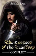 Conflict (The Keepers of the Teardrop Book 2)