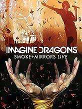 Imagine Dragons - Smoke + Mirrors Live