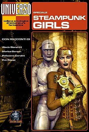 Steampunk Girls - speciale (Universo) (Collana Universo)