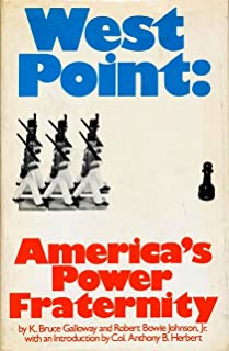 West Point; America's power fraternity