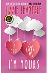 If You Love Me, I'm Yours Kindle Edition