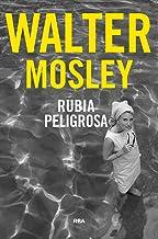 Rubia peligrosa (NOVELA POLICÍACA) (Spanish Edition)