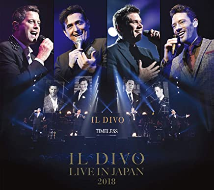 Il Divo - Live at the Budokan 2018 Japanese  Set (2019) LEAK ALBUM