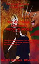 The Nightmare Continues: Freddy VS Jason 2 (REVISED EDITION) (English Edition)