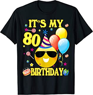 It's My 80th Birthday Shirt 80 Years Old 80th Birthday Gift T-Shirt