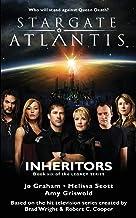 STARGATE ATLANTIS Inheritors (Legacy book 6) (Sga)