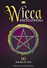 Wicca Encyclopedia: Candle, Herbal, Crystals' Magic, Advanced Books of Shadows & Spells, Medieval Moon Magic Rituals, Taro...