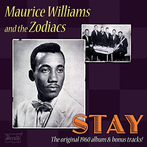 Stay (Just A Little Bit Longer) von Maurice Williams and